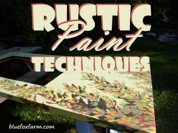 Rustic Paint Techniques