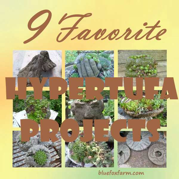 My 9 Favorite Hypertufa Projects...