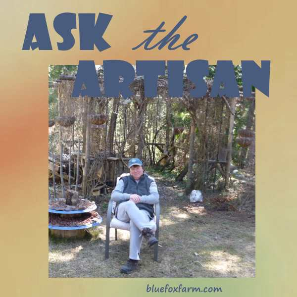 Ask the Artisan...