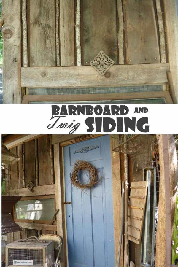 Barnboard and Twig Siding