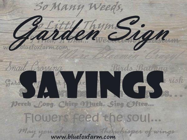 Garden Sign Sayings.