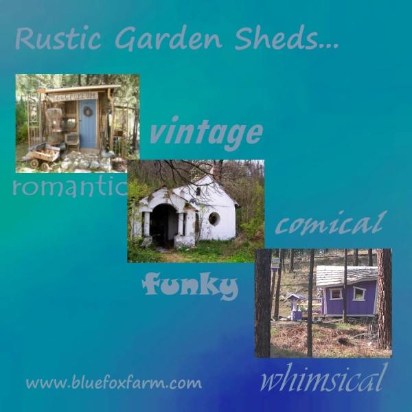 Rustic Garden Sheds...sweet!