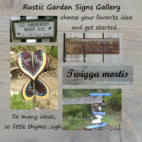 Rustic Garden Signs point the direction you need to go...