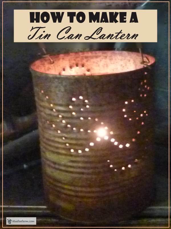 Tin Can Lanterns - easy and fun