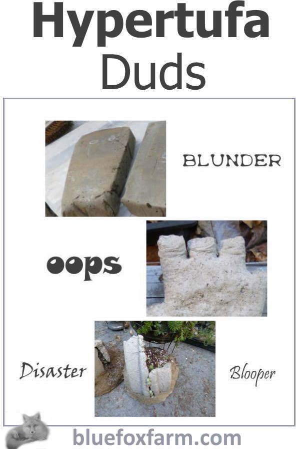 Hypertufa Duds - blunders, disasters and bloopers...