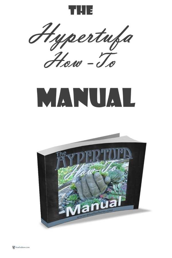 The Hypertufa How-To Manual - Download your copy of the Hypertufa How-To Manual