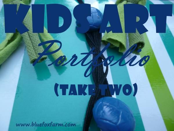 Kids Art Portfolio - take two...