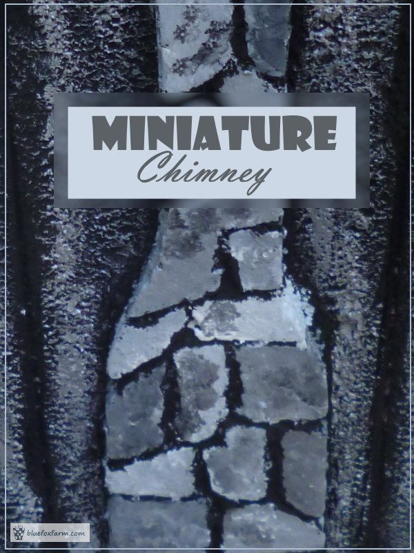Dollhouse Miniature Project - Chimney