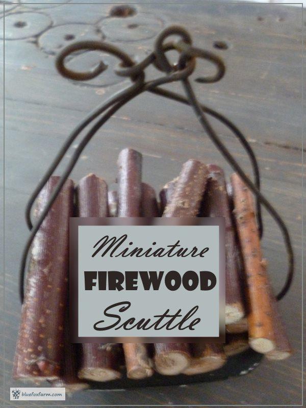 Dollhouse Miniature Projects - Firewood Scuttle