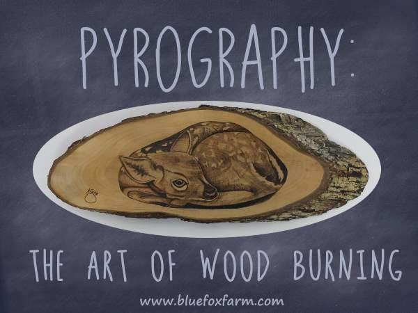 Pyrography - the art of wood burning...