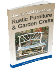 Buy the Building Rustic Furniture and Garden Crafts E-Book here...