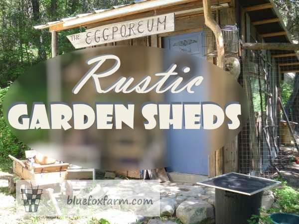 Rustic Garden Sheds...