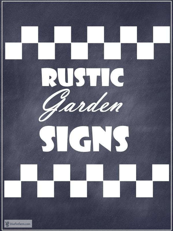 Rustic Garden Signs