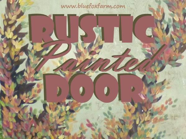 Rustic Painted Door