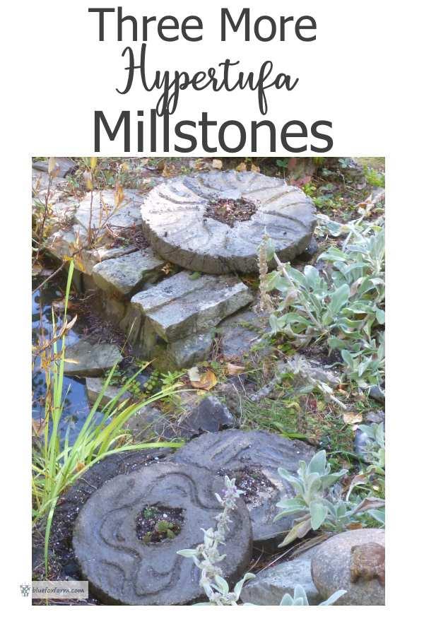 3 More Hypertufa Millstones...