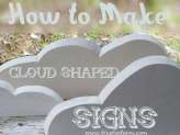How to Make Cloud Shape Signs