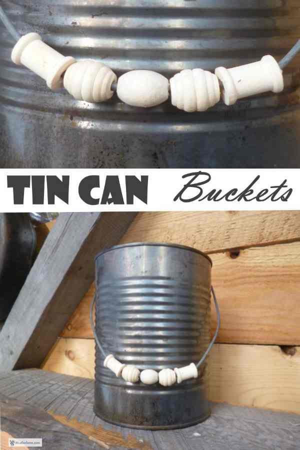 Tin Can Buckets