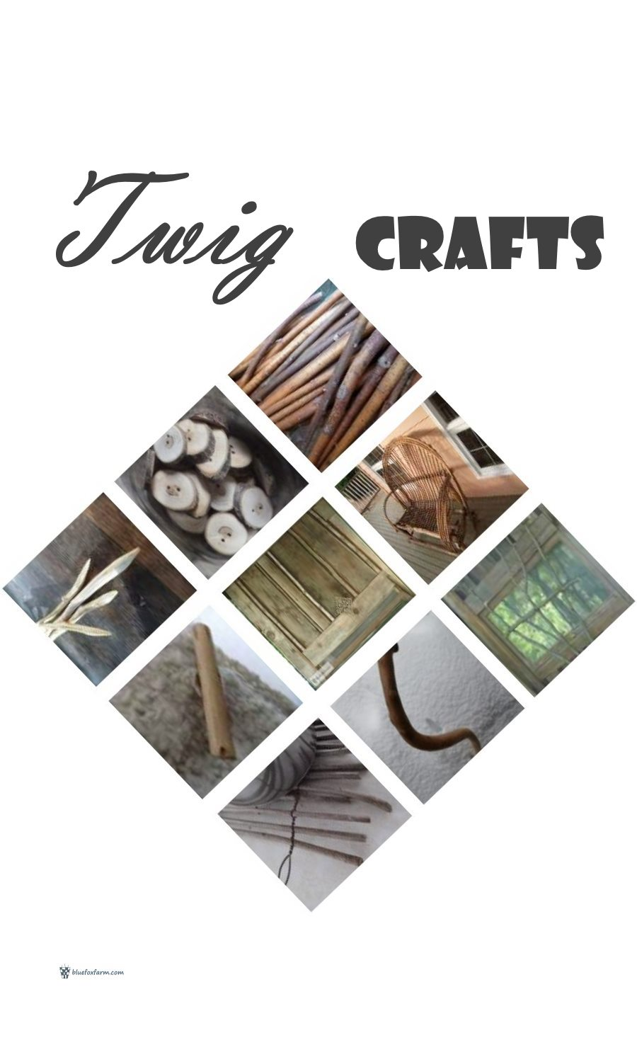 Twig Crafts