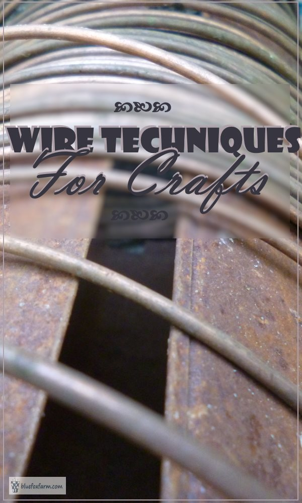 Wire Techniques for Crafts