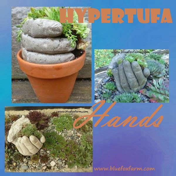 Hypertufa Hands - the Original...