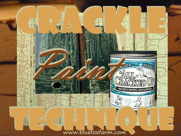 Crackle Paint Techniques