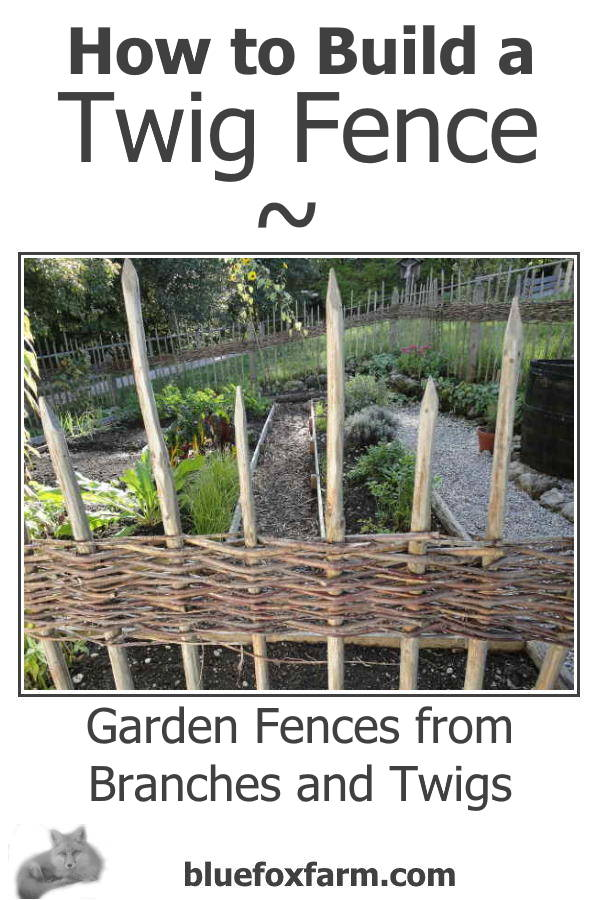 How to Build a Twig Fence - start with wire and twigs and see where that takes you... Gardening   Rustic Garden Art