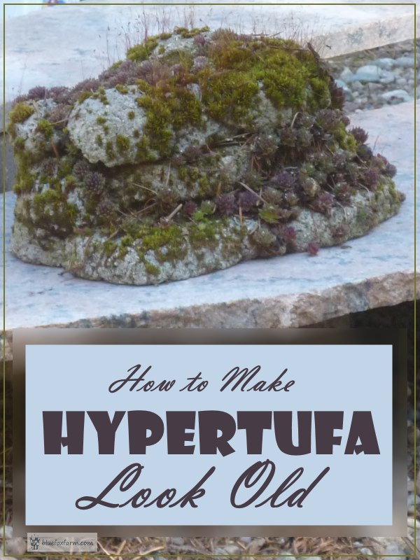 How to Make Hypertufa Look Old...