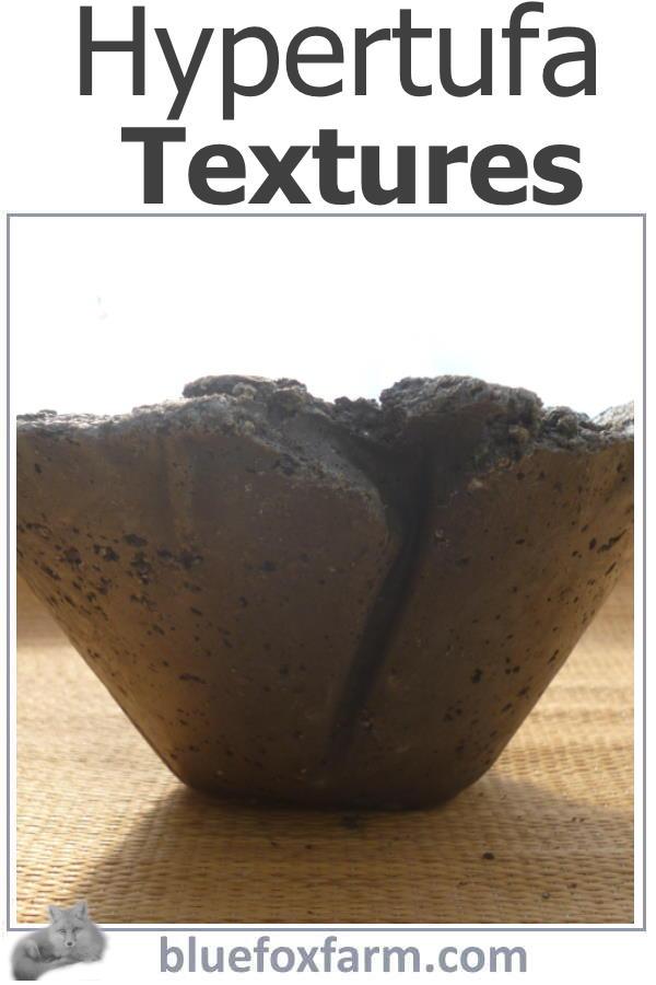 Hypertufa Textures