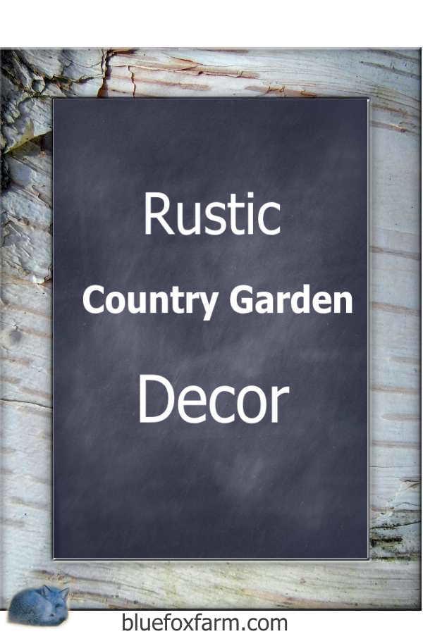 Rustic Country Garden Decor