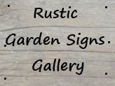Rustic Garden Signs Gallery
