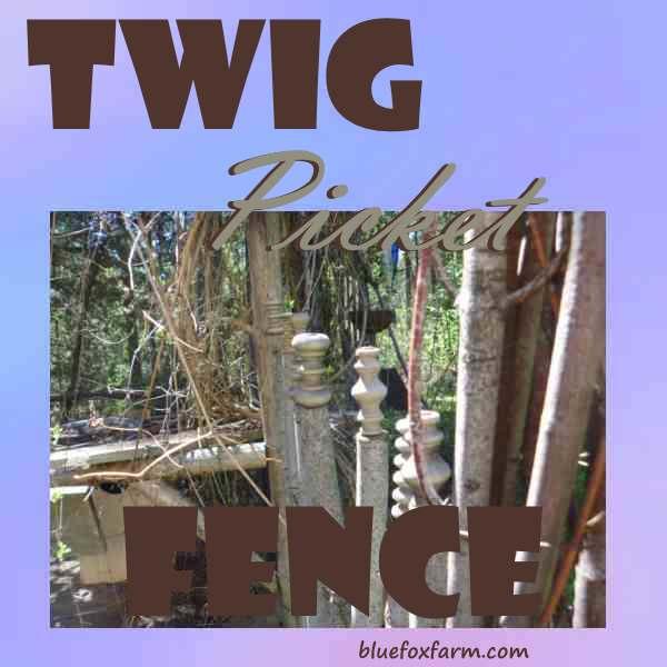 Twig Picket Fence