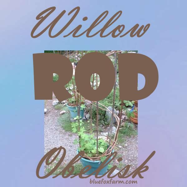 Willow Rod Obelisk